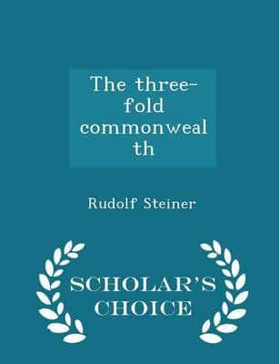The three-fold commonwealth  - Scholar's Choice Edition