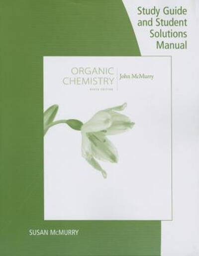 Organic Chemistry Ninth Edition John Mcmurry Study Manual Guide