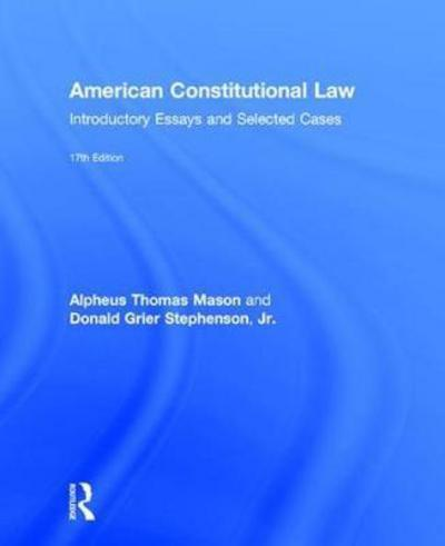 american constitutional law introductory essay and selected cases