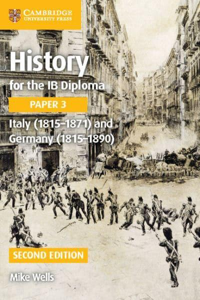 history for the ib diploma paper and  history for the ib diploma paper 3 1815 1871 and 1815 1890