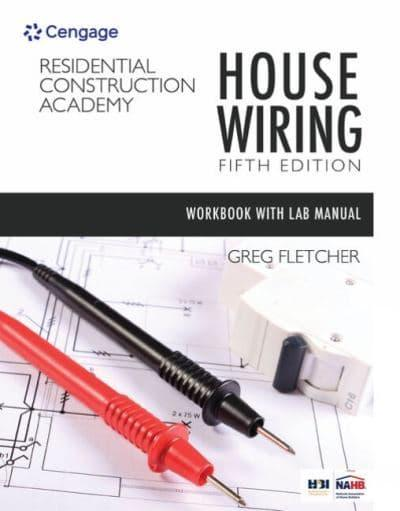 student workbook with lab manual for fletcher u0026 39 s residential construction academy