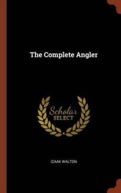 The Complete Angler Walton 9781375004510 Blackwells