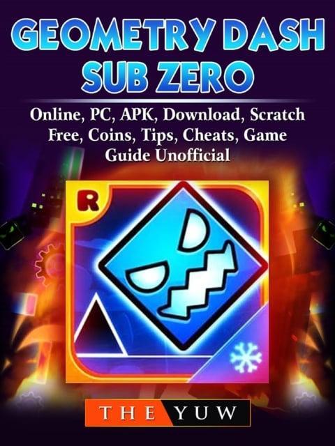 Geometry Dash Sub Zero, Online, PC, APK, Download, Scratch