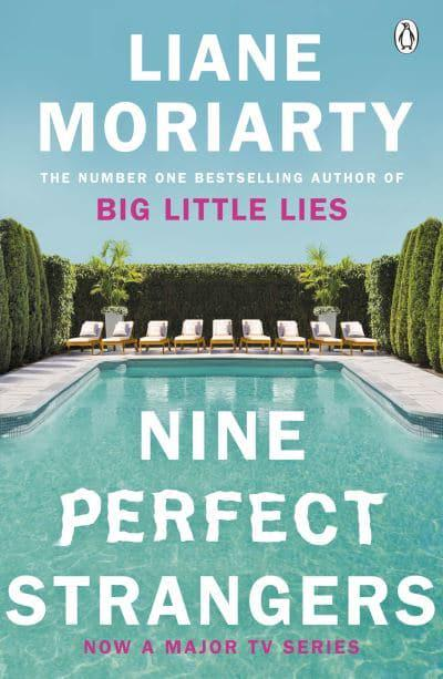 Nine Perfect Strangers : Liane Moriarty (author