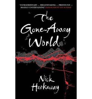 the gone away world harkaway nick