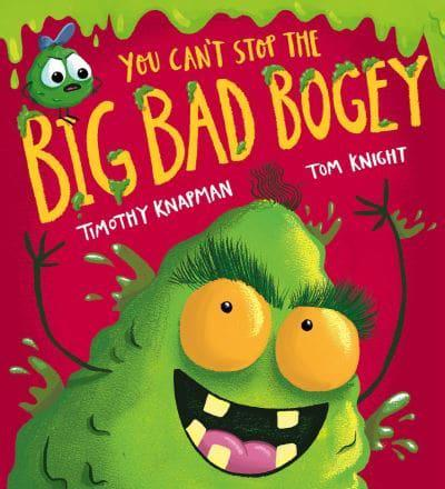 You Can't Stop the Big Bad Bogey