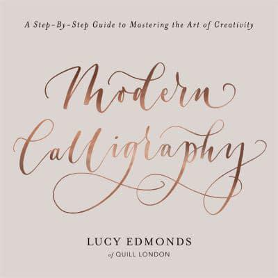 Modern Calligraphy Lucy Edmonds Author 9781409172550 Blackwells