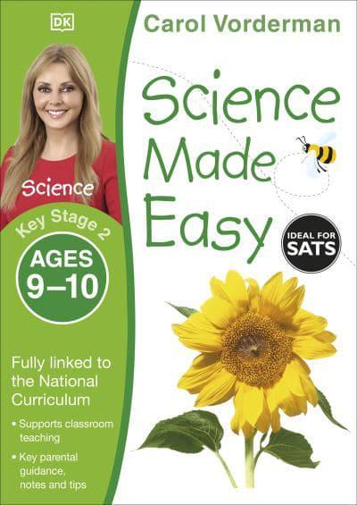 Science Made Easy. Key Stage 2, Ages 9-10