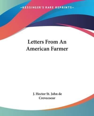 letters from an american farmer letters from an american farmer j hector st de 23326