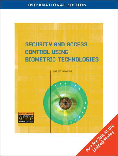Security and Access Control Using Biometric Technologies ...