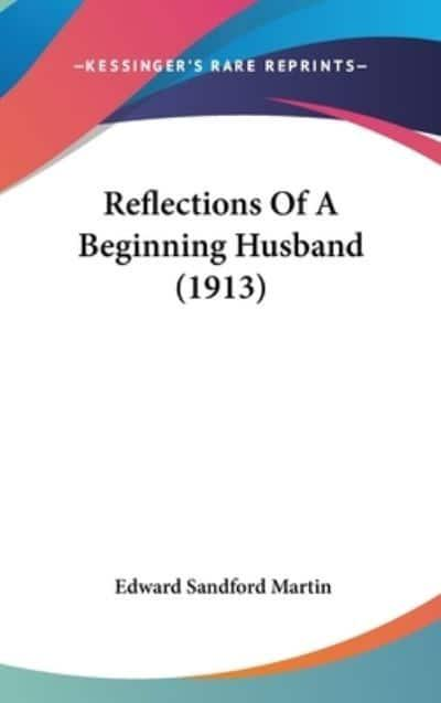 Reflections Of A Beginning Husband (1913)