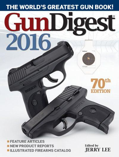 GUN DIGEST 2016 Jerry Lee 2015 guns ammo pistols rifles handguns LOOK
