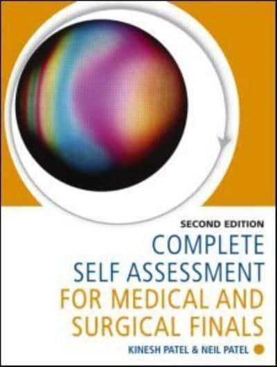 Complete Self Assessment For Medical And Surgical Finals  Kinesh