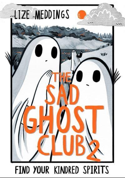 The Sad Ghost Club Volume Two