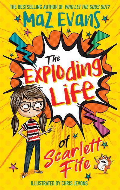 The Exploding Life of Scarlett Fife