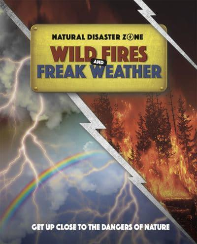 Wildfires and Freak Weather