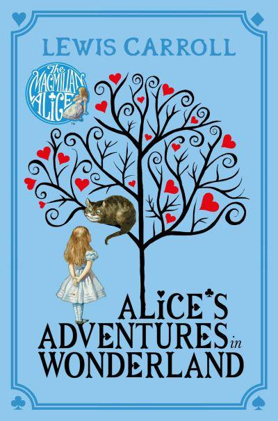 Alice's Adventures in Wonderland : Lewis Carroll, : 9781447279990 ...