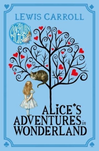 Alice's Adventures in Wonderland : Lewis Carroll, : 9781447279990 ...