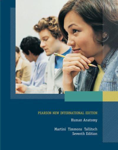 Human Anatomy Pearson New International Edition Martinis Atlas