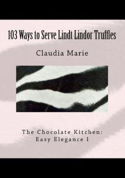 103 Ways to Serve Lindt Lindor Truffles