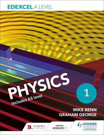 Edexcel A Level Physics  Year 1 Student Book