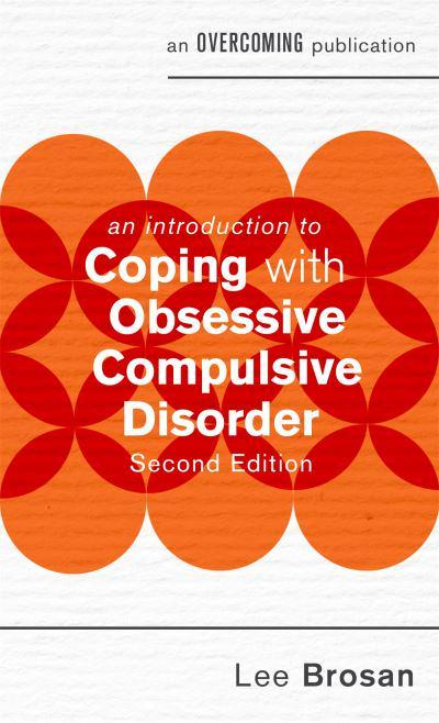 Introduction to Coping with Obsessive Compulsive Disorder (An Introduction to Coping series)