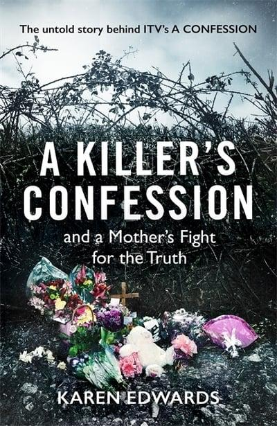 A Killer's Confession and a Mother's Fight for the Truth