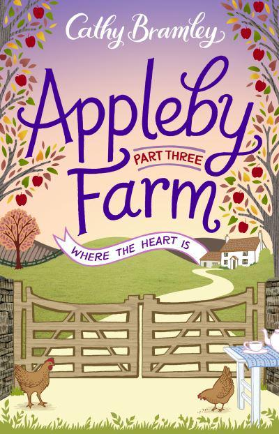 Appleby Farm. Part Three Where the Heart Is