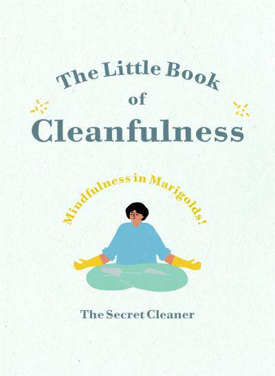 The Little Book of Cleanfulness