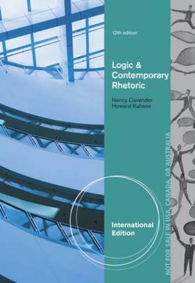 Logic and contemporary rhetoric howard kahane 9781473711525 logic and contemporary rhetoric the use of reason in everyday life 12th edition fandeluxe Gallery