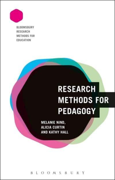 Research methods for pedagogy prof melanie nind 9781474242820 jacket research methods for pedagogy fandeluxe Image collections