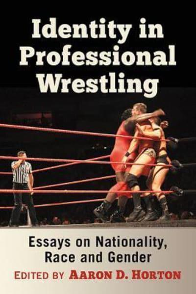 a study of professional wrestling