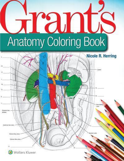 Grant\'s Anatomy Coloring Book : Nicole R Herring (author ...