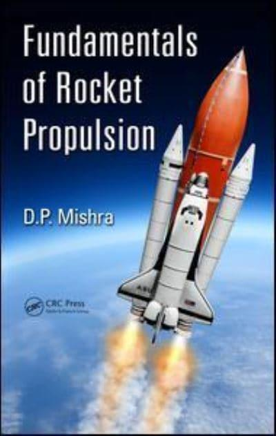 fundamentals of rocket propulsion mishra pdf