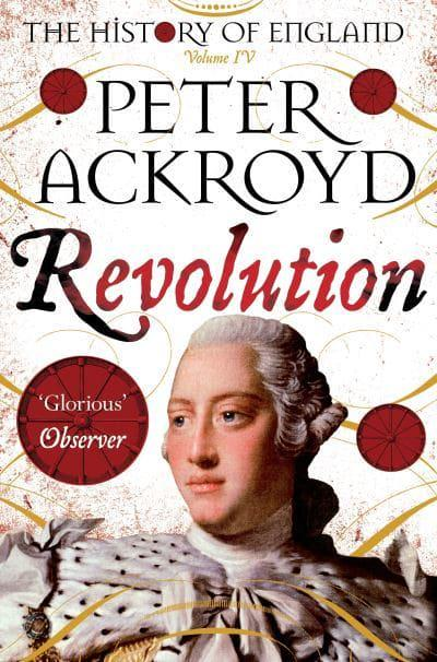 The History of England. Volume IV Revolution