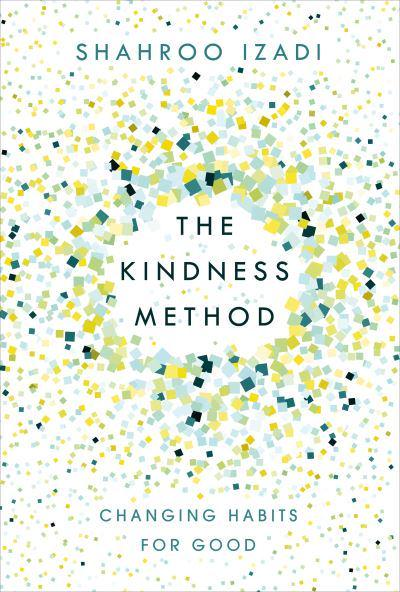 the kindness method changing habits for good