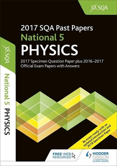 National 5 Physics 2017-18 SQA Specimen and Past Papers With