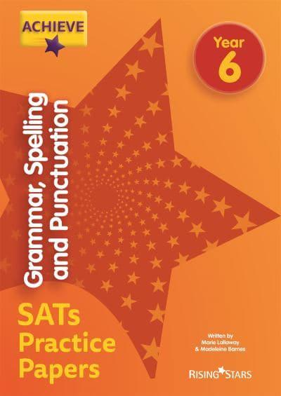 Grammar, Spelling and Punctuation  Year 6 SATs Practice Papers