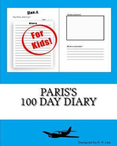 Paris's 100 Day Diary