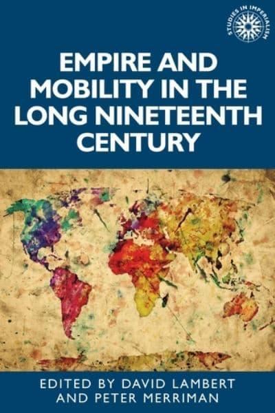 Empire and Mobility in the Long Nineteenth Century