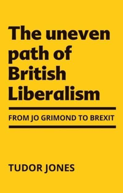 The Uneven Path of British Liberalism