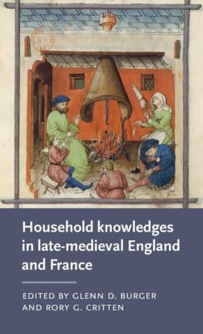 Household Knowledges in Late-Medieval England and France