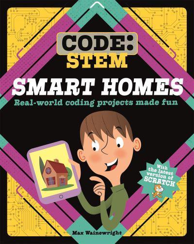 Smart Homes : Max Wainewright, : 9781526308757 : Blackwell's
