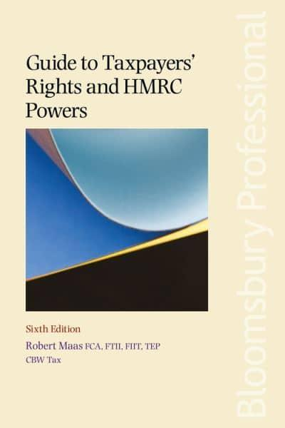 Guide To Taxpayers Rights And Hmrc Powers Robert W Maas Author 9781526507556 Blackwell S