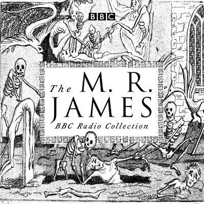 The M.R. James BBC Radio Collection