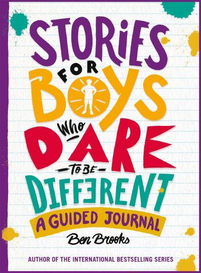 Stories for Boys Who Dare to Be Different Journal