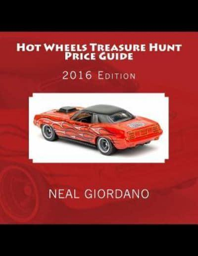 hot wheels treasure hunt price guide neal giordano author 9781530928750 blackwell s blackwell online
