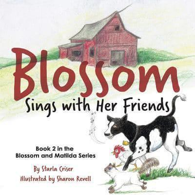 Blossom Sings with Her Friends