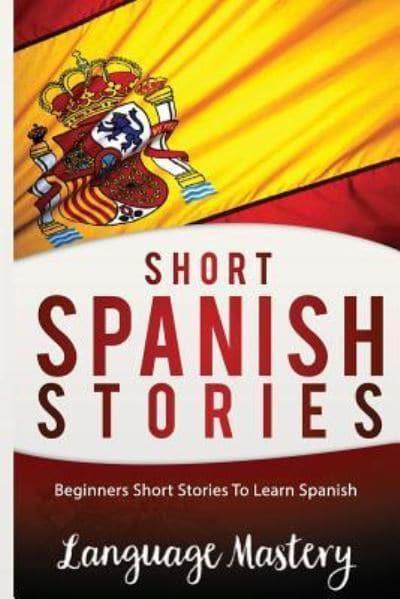 Short Spanish Stories Blackwell's