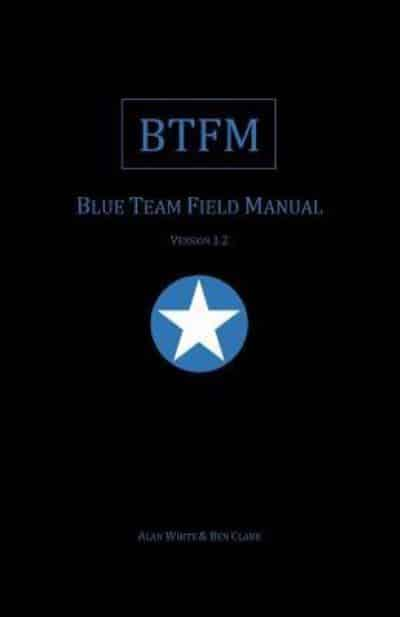 BTFM - Blue Team Field Manual